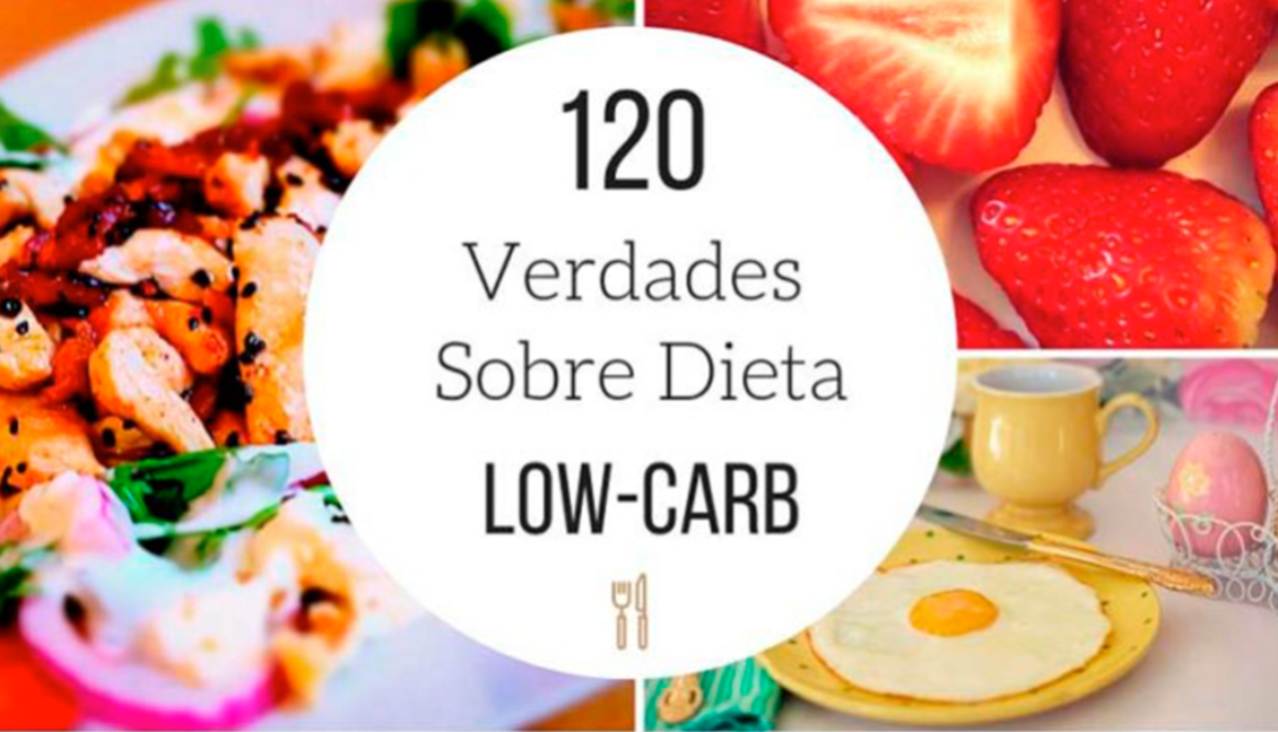 120-verdades-da-dieta-low-carb